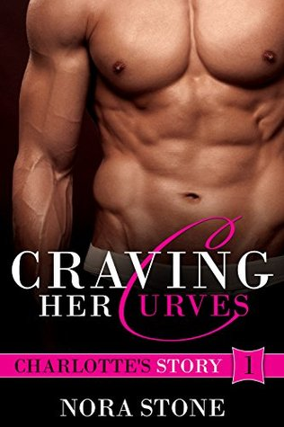 Craving Her Curves (Craving Her Curves, #1)
