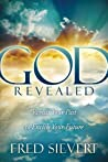 God Revealed: Revisit Your Past to Enrich Your Future (Morgan James Faith)