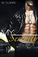 My Serenity  (My Clarity #2)