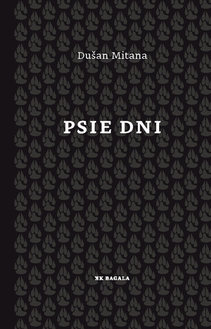 Psie dni by Dušan Mitana