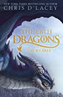 The Wearle Erth Dragons 1 By Chris D Lacey
