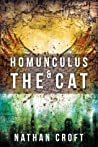 Homunculus and the Cat by Nathan Croft