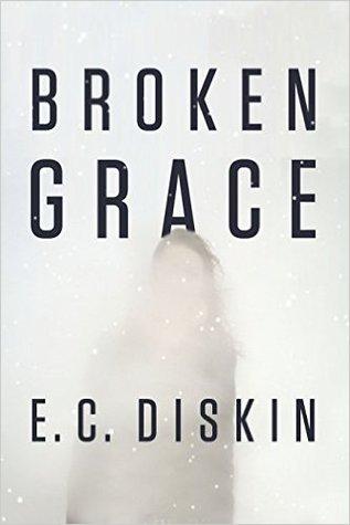 Broken Grace by E.C. Diskin
