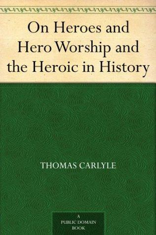 hero and hero worship summary