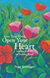 Lose Your Mind, Open Your Heart: Limitless Love on an Evolving Planet