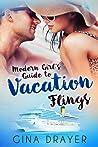 Modern Girl's Guide to Vacation Flings (Modern Girl's Guide, #1)