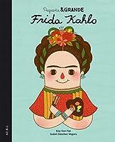 Frida Khalo (Pequeña & GRANDE, #2)