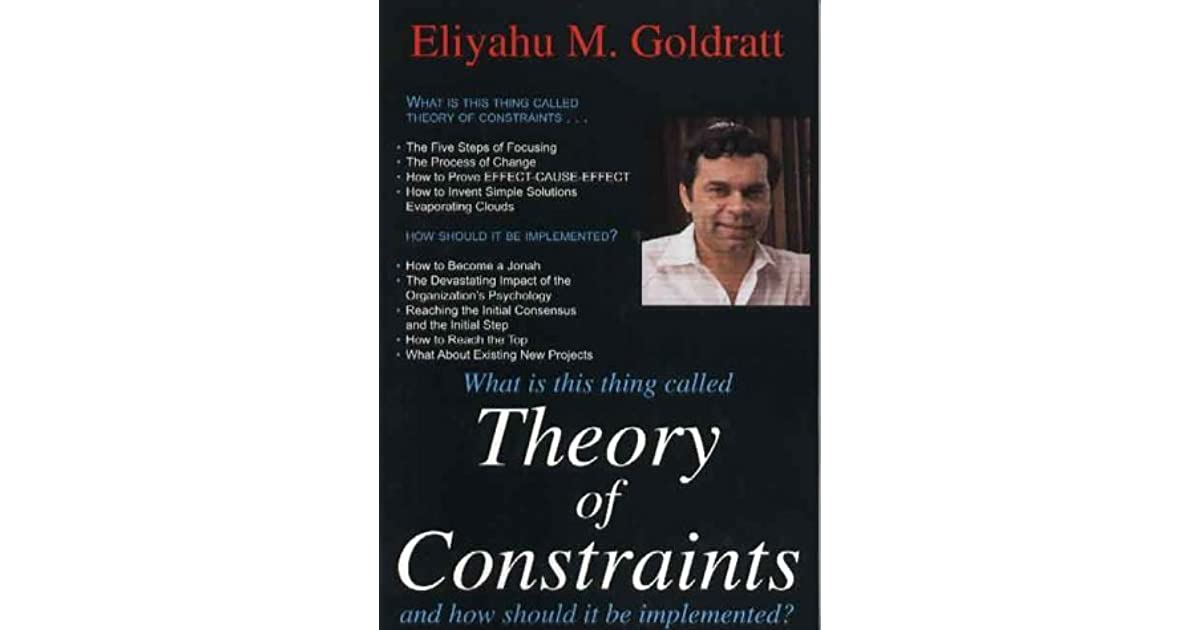 eliyahu goldratts the goal Eliyahu goldratt's theory of constraints has helped companies around the world improve their profit margins by effectively managing business processes goldratt first introduced his theory in 1984 in the book, the goal: a process of ongoing improvement.