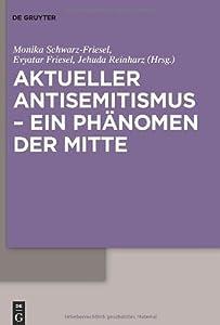 Aktueller Antisemitismus ein Phänomen der Mitte
