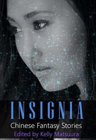 Insignia: Chinese Fantasy Stories (The Insignia Series #2)