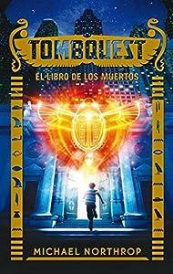 El libro de los muertos (TombQuest, #1)