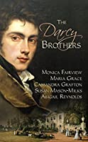 The Darcy Brothers: A Pride and Prejudice Variation