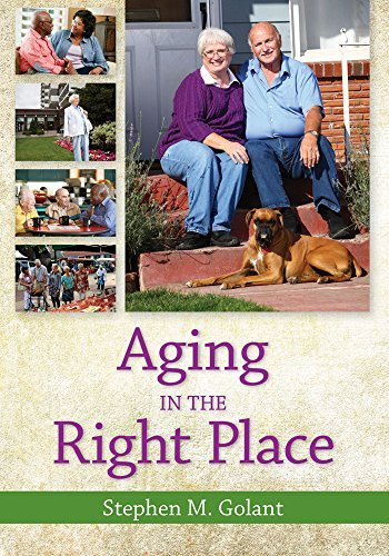 Aging in the Right Place Stephen Golant