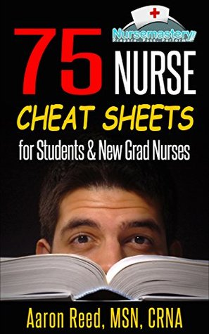 75 Nurse Cheat Sheets For Students And New Grad Nurses By