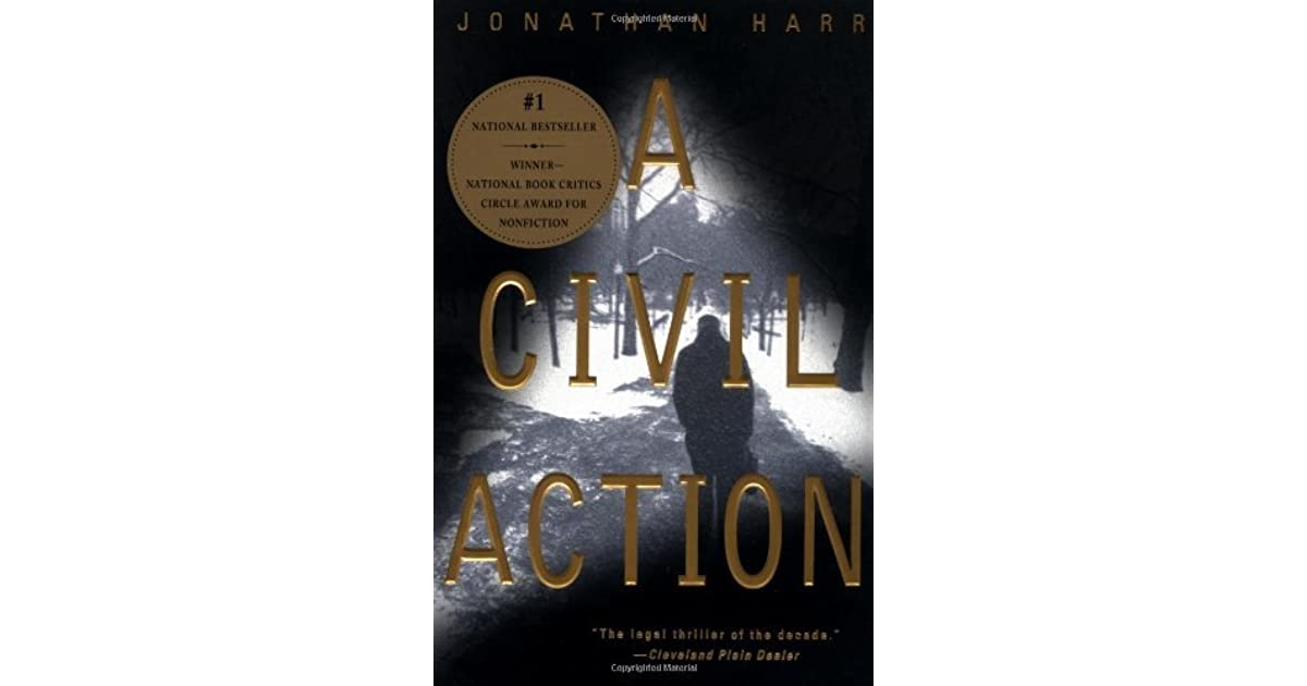 the complex story of a woburn civil case in jonathan harrs a civil action