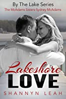 Lakeshore Love (By the Lake #3)