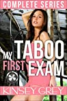 My Taboo First Exam Complete Series: A Medical Humiliating First Time Menage