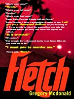 Fletch (Fletch, #1)