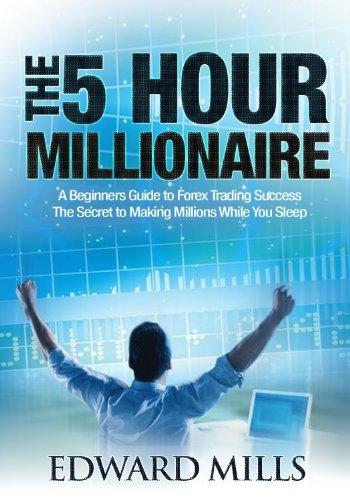 the 5 hour millionaire
