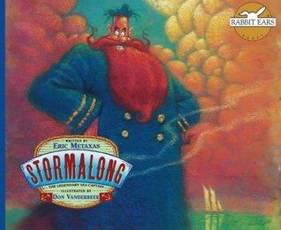 Stormalong: The Legendary Sea Captain (Rabbit Ears American Heroes & Legends)