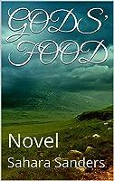 Gods' Food Novel  (Indigo Diaries, #1)