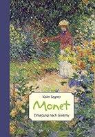 Monet: Einladung nach Giverny