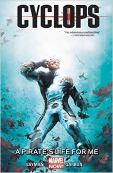 Cyclops, Vol. 2: A Pirate's Life for Me
