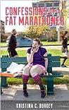 Confessions of a Fat Marathoner