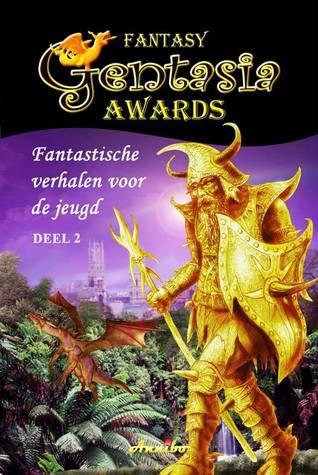 Gentasia Awards fantastische verhalen voor de jeugd - deel 2