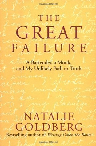 The Great Failure: A Bartender, A Monk, and My Unlikely Path to Truth