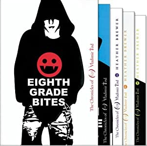 The Chronicles of Vladimir Tod Collection 5 Book Set Includes: Eighth Grade Bites, Ninth Grade Slays, Tenth Grade Bleeds, Eleventh Grade Burns, Twelfth Grade Kills