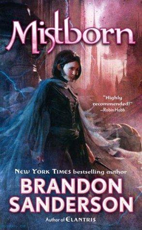 Mistborn (Mistborn, #1)