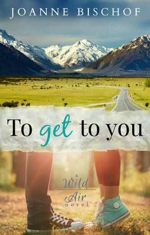 To Get to You by Joanne Bischof