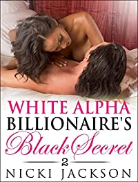 White Alpha Billionaire's Black Secret 2