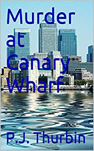 Murder at Canary Wharf (The Ralph Chamers Mysteries Book 8)