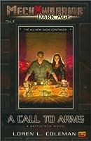 A Call to Arms (MechWarrior: Dark Age novels #2) (BattleTech Universe #65)