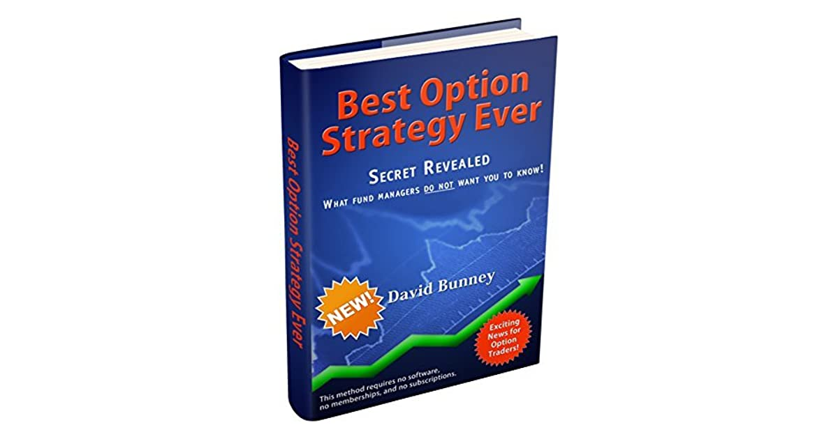 Best option strategy ever david bunney