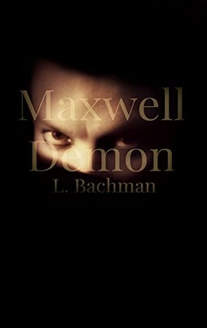 Maxwell Demon (The Blasphemer Series #1)