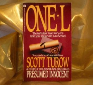 One L: The Turbulent True Story of a First Year at Harvard Law