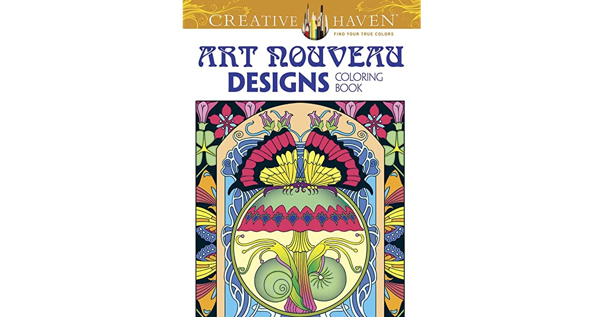 Creative Haven Art Nouveau Designs Collection Coloring Book By Dover Publications Inc