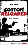 Cotton Reloaded - 34: Auge um Auge