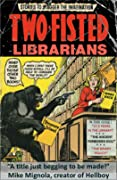 Two-Fisted Librarians Issue 3