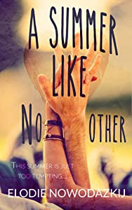 A Summer Like No Other (Broken Dreams: Em & Nick #1)