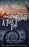 A Trail Through Time (The Chronicles of St. Mary's, #4)