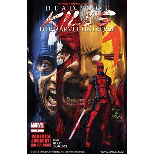 Deadpool Kills The Marvel Universe 1 By Cullen Bunn
