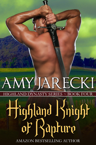Highland Knight of Rapture by Amy Jarecki