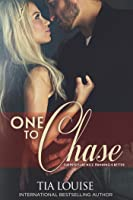 One to Chase (One to Hold, #7)