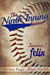 Felix (The Ninth Inning #1)