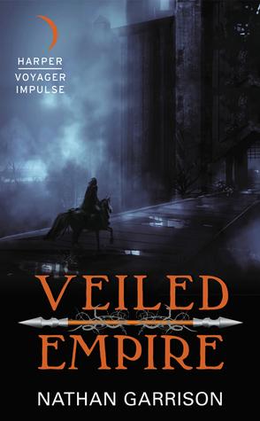 Veiled Empire (Sundered World #1)