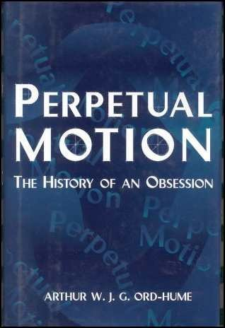 The History of an Obsession Perpetual Motion